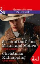 Scene of the Crime: Means and Motive / Christmas Kidnapping
