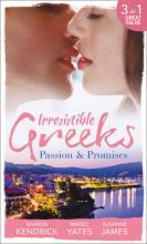 Irresistible Greeks: Passion and Promises