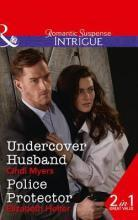 Undercover Husband: The Lawmen: Bullets and Brawn Book 2