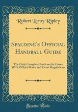 Spalding's Official Handball Guide