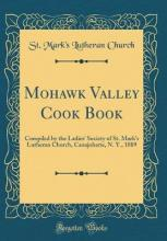 Mohawk Valley Cook Book