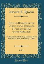 Official Records of the Union and Confederate Navies in the War of the Rebellion, Vol. 11