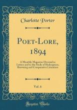 Poet-Lore, 1894, Vol. 6