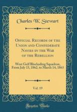 Official Records of the Union and Confederate Navies in the War of the Rebellion, Vol. 19
