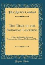 The Trail of the Swinging Lanterns