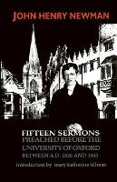 Fifteen Sermons Preached Before the University of Oxford
