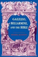 Galileo, Bellarmine and the Bible