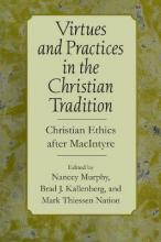 Virtues and Practices in the Christian Tradition