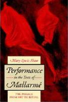 Performance in the Texts of Mallarme