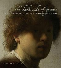 The Dark Side of Genius