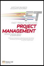 Project Management: Fast Track to Success