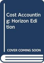 Cost Accounting: Horizon Edition