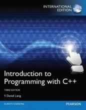Introduction to Programming with C++,International Edition