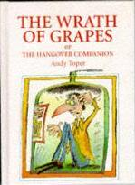 Wrath of Grapes, or the Hangover Companion