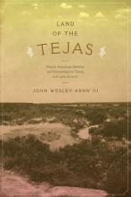 Land of the Tejas