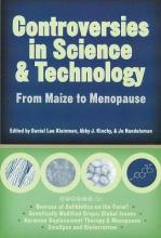 Controversies in Science and Technology: From Maize to Menopause v. 1