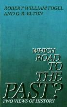 Which Road to the Past?