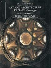 Art and Architecture in Italy, 1600-1750: Late Baroque and Rococo, 1675--1750 Volume 3