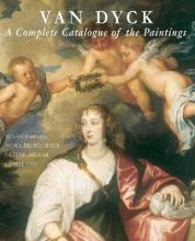 Van Dyck  A Complete Catalogue of the Paintings