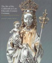 The Art of the Goldsmith in Late Fifteenth-Century Germany