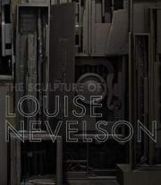 The Sculpture of Louise Nevelson