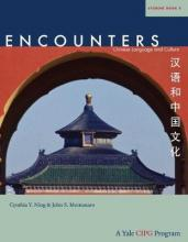 Encounters  Chinese Language and Culture, Student Book 2