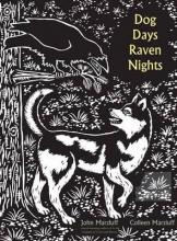 Dog Days, Raven Nights