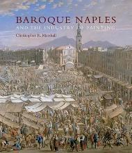 Baroque Naples and the Industry of Painting