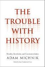 The Trouble with History