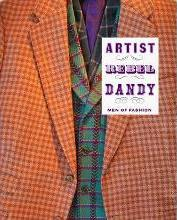 Artist/Rebel/Dandy