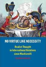 No Virtue Like Necessity