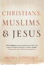 Christians, Muslims, and Jesus