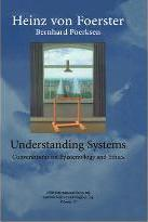 Understanding Systems: Conversations on Epistemology and Ethics