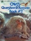Owl's Question & Answer Book 2