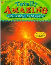 Totally Amazing Natural Disasters