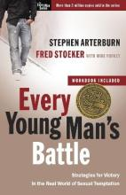Every Young Man's Battle: Includes Workbook