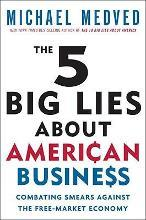 The 5 Big Lies about American Business