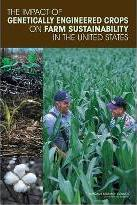 The Impact of Genetically Engineered Crops on Farm Sustainability in the United States