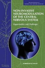 Non-Invasive Neuromodulation of the Central Nervous System