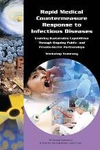 Rapid Medical Countermeasure Response to Infectious Diseases: