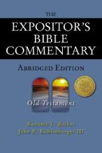 The Expositor's Bible Commentary - Abridged Edition: Old Testament