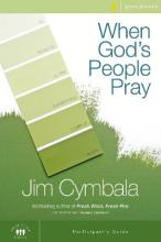 When God's People Pray: Participant's Guide
