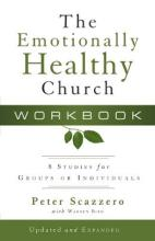 The Emotionally Healthy Church: Workbook