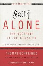 Faith Alone - The Doctrine of Justification