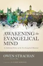 Awakening the Evangelical Mind