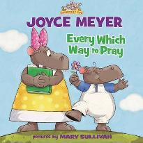 Every Which Way to Pray