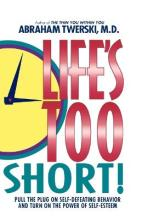Life's Too Short!