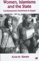 Women, Islamisms, and the State