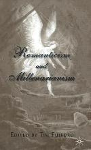 Romanticism and Millenarianism