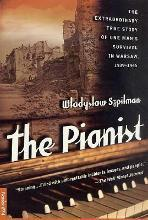 The Pianist: the Extraordinary True Story of One Man's Survival in Warsaw: 1939-1945